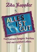 Cover-Bild zu ALLES IST GUT (eBook) von Zita, Kappler