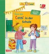 Cover-Bild zu Guck mal: Conni in der Schule von Schneider, Liane