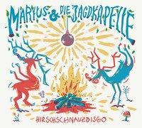 Cover-Bild zu Hirschschnauzdisgo von Marius & die Jagdkapelle