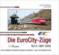 Cover-Bild zu Die EuroCity-Züge von Brandt, Martin