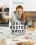 Cover-Bild zu Dein bestes Brot von Erdin, Judith
