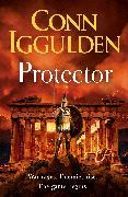 Cover-Bild zu Iggulden, Conn: Protector