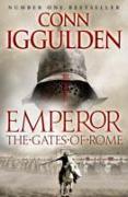Cover-Bild zu Iggulden, Conn: The Gates of Rome (Emperor Series, Book 1)