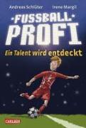 Cover-Bild zu Fußballprofi 01. Ein Talent wird entdeckt von Schlüter, Andreas