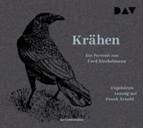 Cover-Bild zu Krähen. Ein Portrait von Riechelmann, Cord