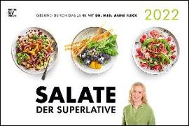 Cover-Bild zu Salate der Superlative 2022 - Bild-Kalender 49,5x33 - Küchen-Kalender - gesunde Ernährung - leckere Gerichte von ALPHA EDITION (Hrsg.)
