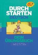 Cover-Bild zu Durchstarten, Deutsch - Bisherige Ausgabe, 6. Schulstufe, Dein Übungsbuch, Übungsbuch mit Lösungen von Eibl, Leopold