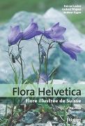 Cover-Bild zu Flora Helvetica - Flore illustrée de Suisse von Lauber, Konrad