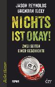 Cover-Bild zu Kiely, Brendan: Nichts ist okay!