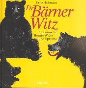 Cover-Bild zu Dr Bärner Witz von Hofmann, Fritz
