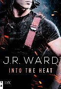 Cover-Bild zu Into the Heat (eBook) von Ward, J. R.