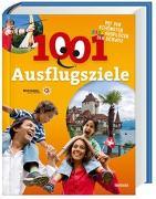 Cover-Bild zu 1001 Ausflugsziele von Gohl, Ronald