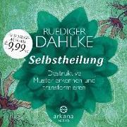 Cover-Bild zu Selbstheilung von Dahlke, Ruediger