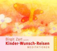 Cover-Bild zu Kinder-Wunsch-Reisen von Zart, Birgit