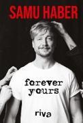Cover-Bild zu Forever Yours (eBook) von Haber, Samu
