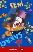Cover-Bild zu Seni Kucuk Sakaci Hayat (eBook) von Jerry, Penny