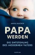 Cover-Bild zu Papa werden (eBook) von Machin, Anna
