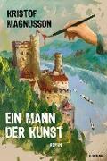 Cover-Bild zu Ein Mann der Kunst (eBook) von Magnusson, Kristof