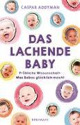 Cover-Bild zu Das lachende Baby (eBook) von Addyman, Caspar