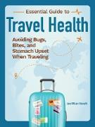 Cover-Bild zu eBook Staying Healthy When You Travel
