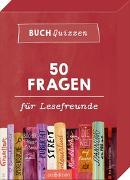 Cover-Bild zu Buchquizzen - 50 Fragen für Lesefreunde