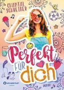 Cover-Bild zu Perfekt für dich von Schreiber, Chantal