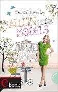 Cover-Bild zu Allein unter Models (eBook) von Schreiber, Chantal