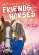 Cover-Bild zu Friends & Horses - Pferdemädchen küssen besser von Schreiber, Chantal