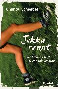 Cover-Bild zu Jukka rennt (eBook) von Schreiber, Chantal