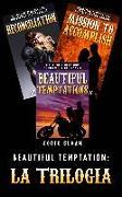 Cover-Bild zu eBook Beautiful Temptation: la Trilogia
