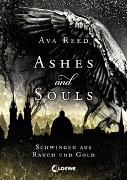 Cover-Bild zu Ashes and Souls - Schwingen aus Rauch und Gold