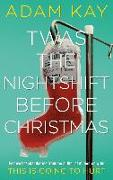 Cover-Bild zu Twas The Nightshift Before Christmas