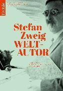 Cover-Bild zu Stefan Zweig Weltautor von Fetz, Bernhard (Hrsg.)
