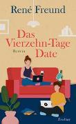 Cover-Bild zu Das Vierzehn-Tage-Date von Freund, René