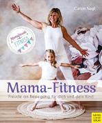 Cover-Bild zu Mama-Fitness von Nagl, Canan