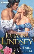 Cover-Bild zu Ungezähmte Sehnsucht (eBook) von Lindsey, Johanna