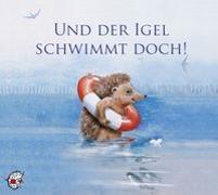 Cover-Bild zu Und der Igel schwimmt doch! von Kleeberg, Ute