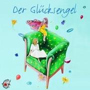 Cover-Bild zu Der Glücksengel. CD von Kleeberg, Ute