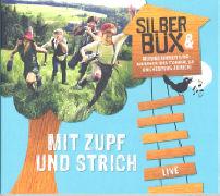 Cover-Bild zu Mit Zupf und Strich von Silberbüx (Gespielt)