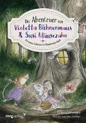 Cover-Bild zu Die Abenteuer von Violetta Bühnenmaus und Susi Mäusezahn von Wehrmann, Rebecca