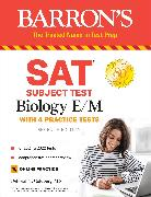 Cover-Bild zu SAT Subject Test Biology E/M von Goldberg, Deborah T.