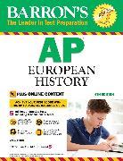 Cover-Bild zu Barron's AP European History with Online Tests von Roberts, Seth A.