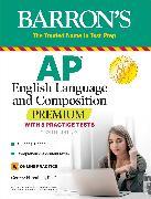 Cover-Bild zu AP English Language and Composition Premium von Ehrenhaft, George