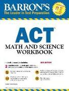 Cover-Bild zu ACT Math and Science Workbook von Teukolsky, Roselyn