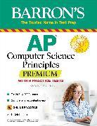 Cover-Bild zu AP Computer Science Principles Premium with 6 Practice Tests von Reichelson, Seth