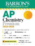 Cover-Bild zu AP Chemistry Premium, 2022-2023: 6 Practice Tests, Comprehensive Content Review & Practice, Interactive Online Practice with Automated Scoring von Jespersen, Neil D.