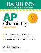 Cover-Bild zu AP Chemistry, 2022-2023: 3 Practice Tests, Comprehensive Content Review & Practice von Jespersen, Neil D.