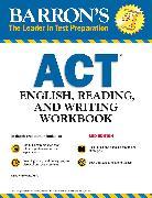 Cover-Bild zu ACT English, Reading, and Writing Workbook von Carnevale, Linda