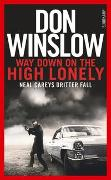 Cover-Bild zu Winslow, Don: Way down on the high lonely