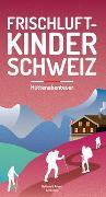 Cover-Bild zu Frischluftkinder Schweiz 2 von Schoutens, Melinda